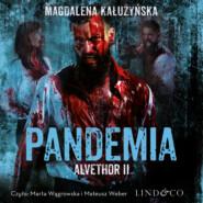 Alvethor. Pandemia