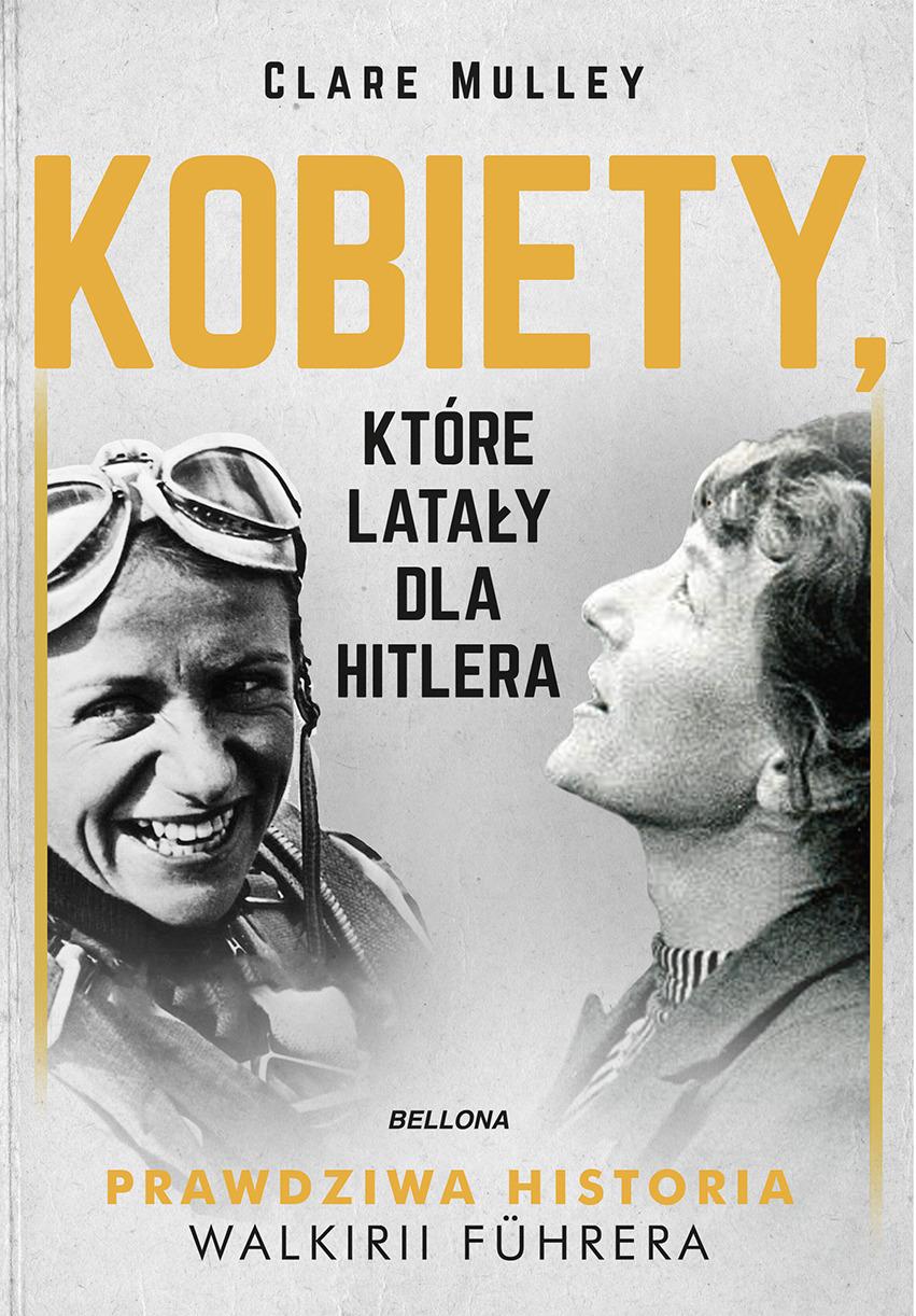 Kobiety, które latały dla Hitlera