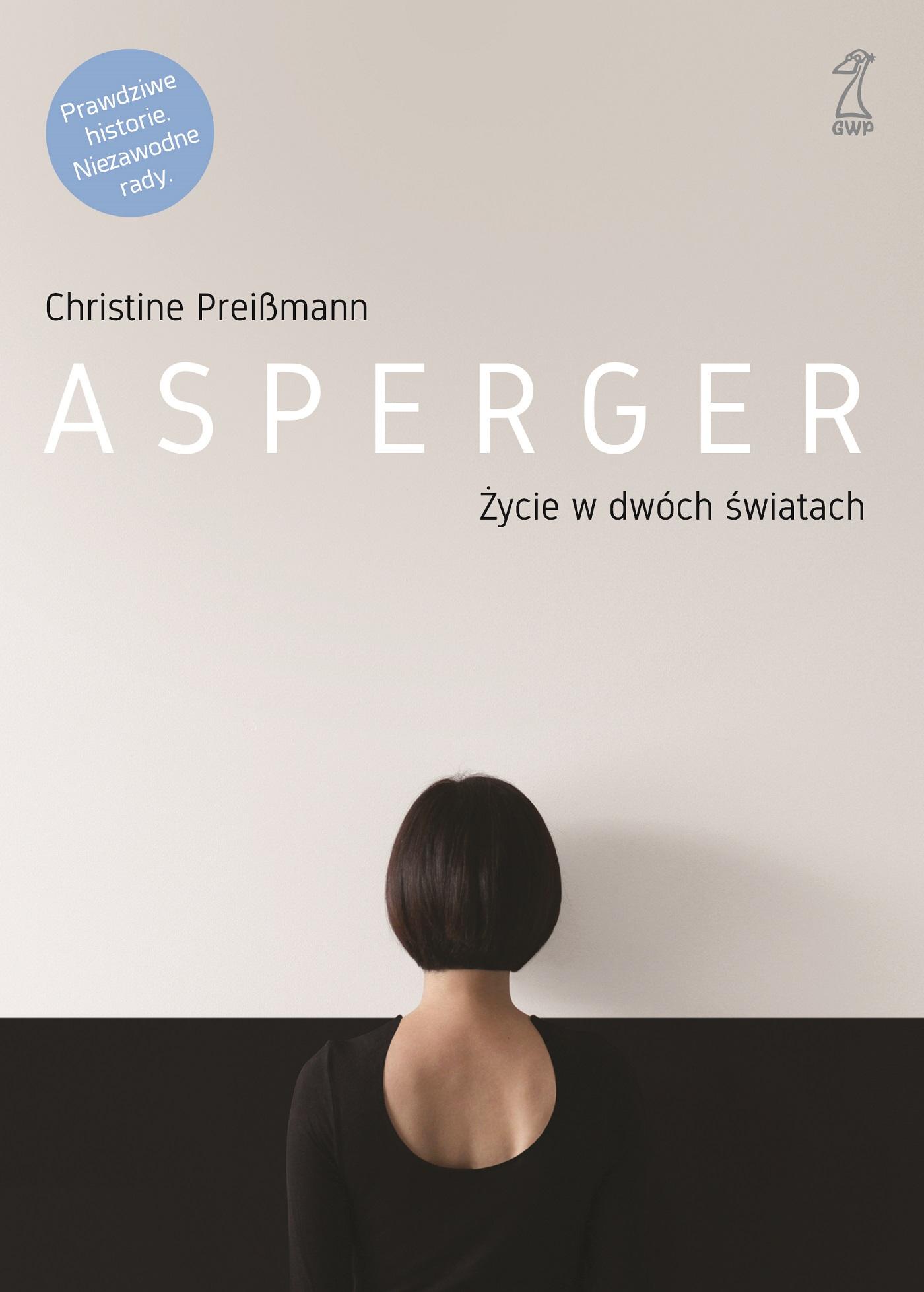 Asperger. Życie w dwóch światach