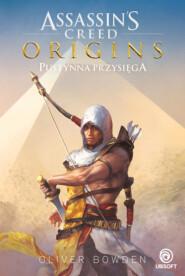 Assassin\'s Creed: Origins. Pustynna przysięga